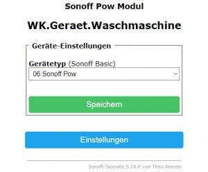 Einstellungen -->Gerät konfigurieren --> 06 Sonoff Pow